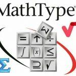 Tải phần mềm MathType 2021 + Hướng dẫn cài đặt, kích hoạt