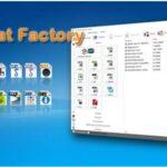 Tải Down load Phần Mềm Format Factory + Hướng dẫn Cài đặt, Kích hoạt